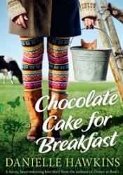 Chocolate Cake for Breakfast Pdf Book