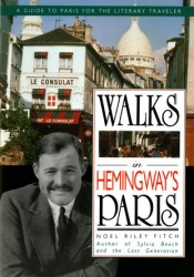 Walks in Hemingway's Paris: A Guide to Paris for the Literary Traveler Pdf Book