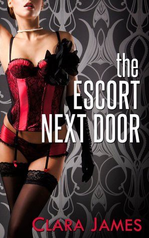 The Escort Next Door (The Escort Next Door, #1)