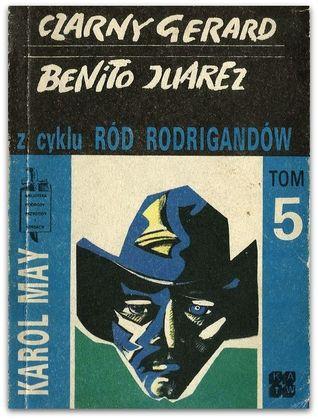 Czarny Gerard. Benito Juarez. (Ród Rodrigandów, #5).