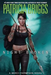 Night Broken (Mercy Thompson, #8) Book Pdf