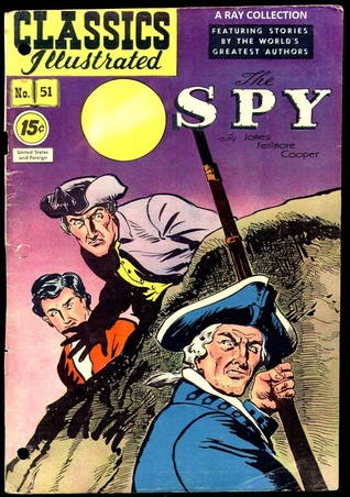 Classics Illustrated 51 of 169 : The Spy