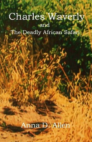 Charles Waverly and the Deadly African Safari