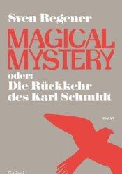 Magical Mystery oder die Rückkehr des Karl Schmidt Pdf Book