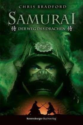 Der Weg des Drachen (Samurai, #3)