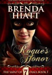 Rogue's Honor (The Saint of Seven Dials, #1) Pdf Book