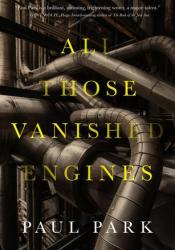 All Those Vanished Engines Pdf Book