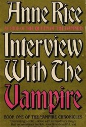 Interview with the Vampire (The Vampire Chronicles, #1) Pdf Book