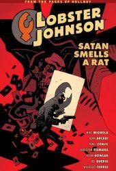 Lobster Johnson, Vol. 3: Satan Smells a Rat (Lobster Johnson, #3) Book Pdf