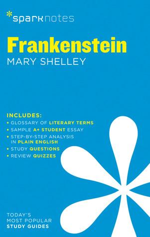 Frankenstein (SparkNotes Literature Guide)