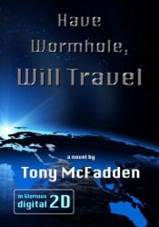 Have Wormhole, Will Travel Pdf Book