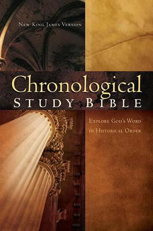 Chronological Study Bible: Explore God's Word In Historical Order- New King James Version