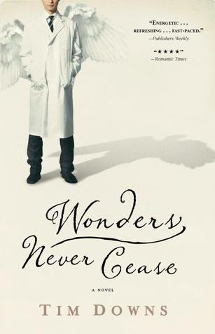Image result for wonders never cease tim downs