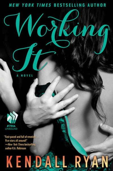 Working It (Love by Design, #1)-Kendall Ryan