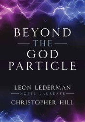 Beyond the God Particle Pdf Book