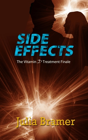 Side Effects (The Vitamin D Treatment, #2)