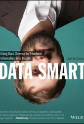 Data Smart: Using Data Science to Transform Information into Insight Book Pdf