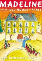 Madeline and the Old House in Paris Pdf Book