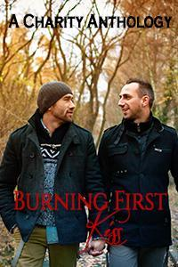 Burning First Kiss