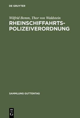 Rheinschiffahrtspolizeiverordnung: Kommentar