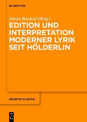 Edition Und Interpretation Moderner Lyrik Seit Holderlin