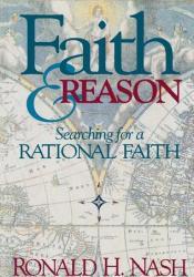 Faith and Reason: Searching for a Rational Faith Pdf Book