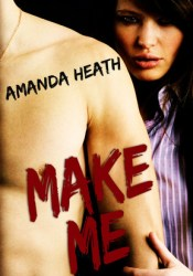 Make Me (Make or Break, #1) Pdf Book
