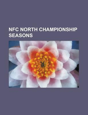 Nfc North Championship Seasons: 2002 Green Bay Packers Season, 2003 Green Bay Packers Season, 2004 Green Bay Packers Season, 2005 Chicago Bears Season