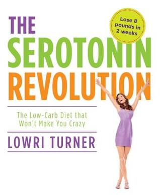 Serotonin Revolution: The Science-Based Diet for Long-lasting Weight Loss