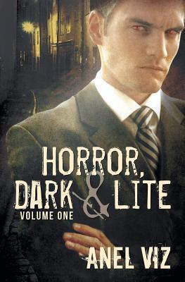Dark Horror (Horror, Dark & Lite #1)