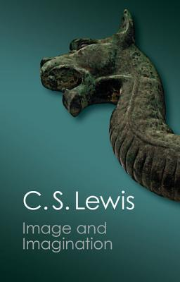 Image and Imagination: Essays and Reviews