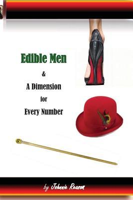 Edible Men and A Dimension for Every Number