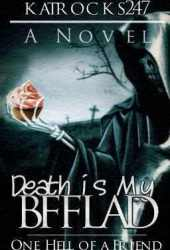 Death is My BFFLAD (Death is My BFF, #2)