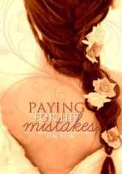Paying for His Mistakes Pdf Book