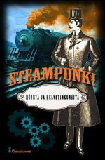 Steampunk! — Höyryä ja helvetinkoneita