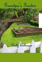Grandpa's Garden: The Story of Us