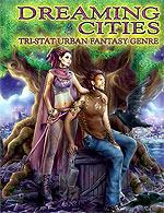 Dreaming Cities: Tri-Stat Urban Fantasy Genre