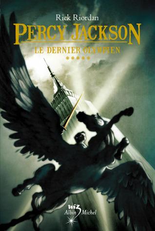 Le dernier Olympien (Percy Jackson, #5)