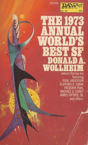 The 1973 Annual World's Best SF