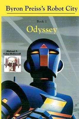 Robot City, Odyssey: A Byron Preiss Robot Mystery