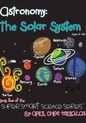 Astronomy: The Solar System Pdf Book