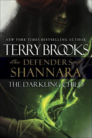 The Darkling Child (The Defenders of Shannara, #2)