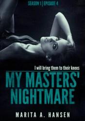 My Masters' Nightmare Season 1, Ep. 4 ″Poisoned″ (My Masters' Nightmare, #4) Pdf Book