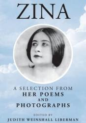 Zina: A Selection from Her Poems and Photographs Pdf Book