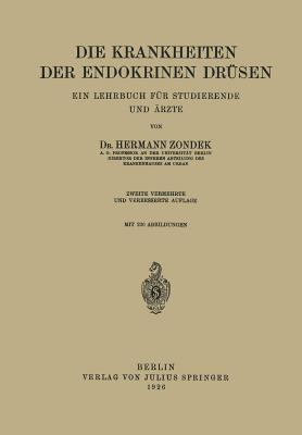 Die Krankheiten Der Endokrinen Drusen: Ein Lehrbuch Fur Studierende Und Arzte