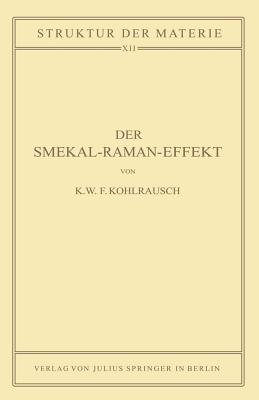 Der Smekal-Raman-Effekt: Band 12