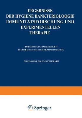 Ergebnisse Der Hygiene Bakteriologie Immunitatsforschung Und Experimentellen Therapie: Zweiundzwanzigster Band