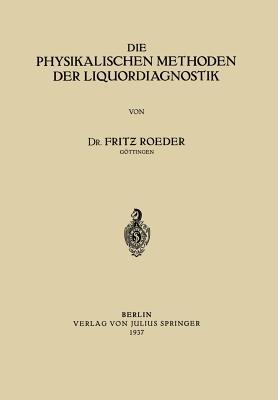 Die Physikalischen Methoden Der Liquordiagnostik