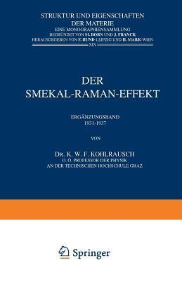 Der Smekal-Raman-Effekt: Erganzungsband 1931 1937