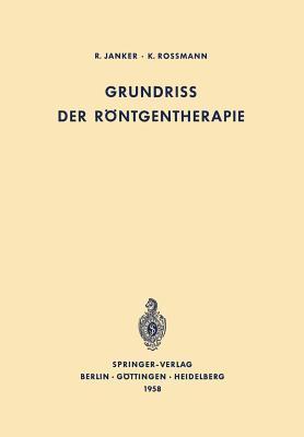 Grundriss Der Rontgentherapie